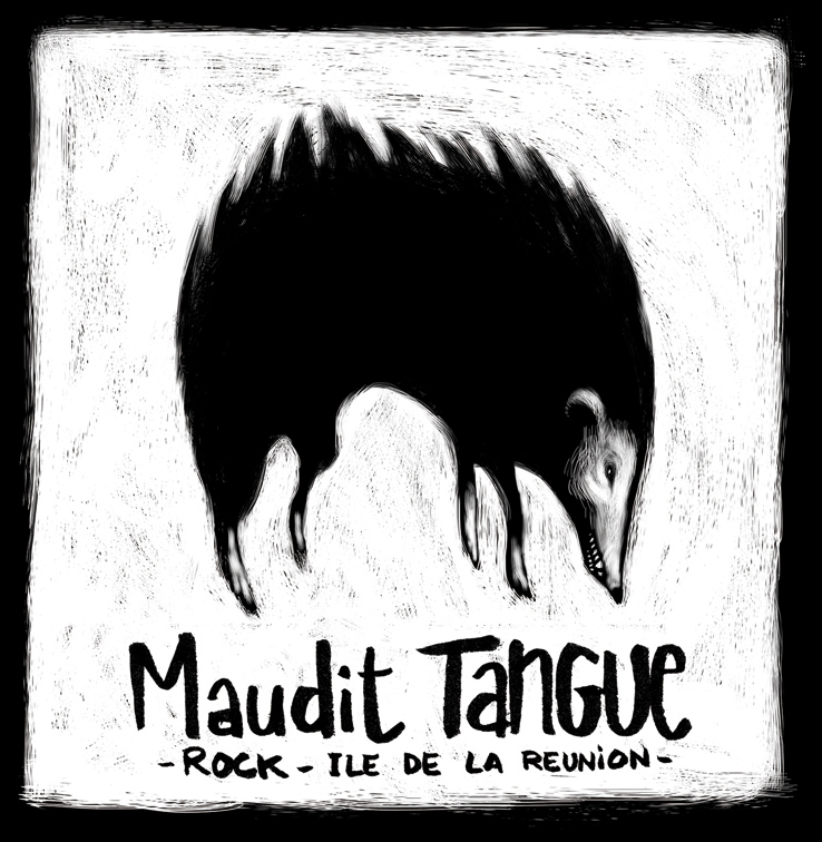 maudit tangue